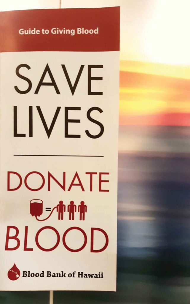Pamphlets distributed at the Blood Bank of Hawai'i raise awareness of the importance of donations – Danielle Springel